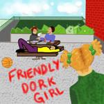 Friendly Dork Girl Cover