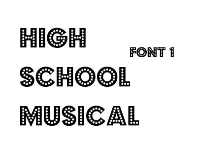 High School Musical Font 1 by O-V-V-O on DeviantArt