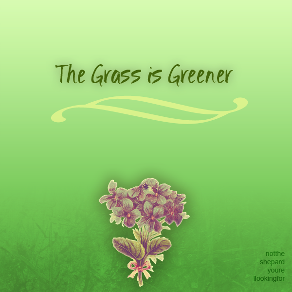 Album And Fic The Grass Is Greener By Ericanii On Deviantart