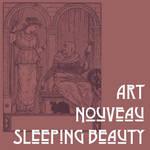 Art Nouveau Sleeping Beauty