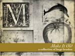 Make it Old, Vol 1