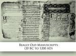 Really Old Manuscripts