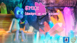 [DL] Spike (Secret of my excess)