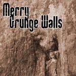 Merry Grunge Walls