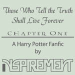 Those Who Tell the Truth Shall Live Forever Ch. 1