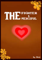 Fighter and Merciful [cover] by Uru1