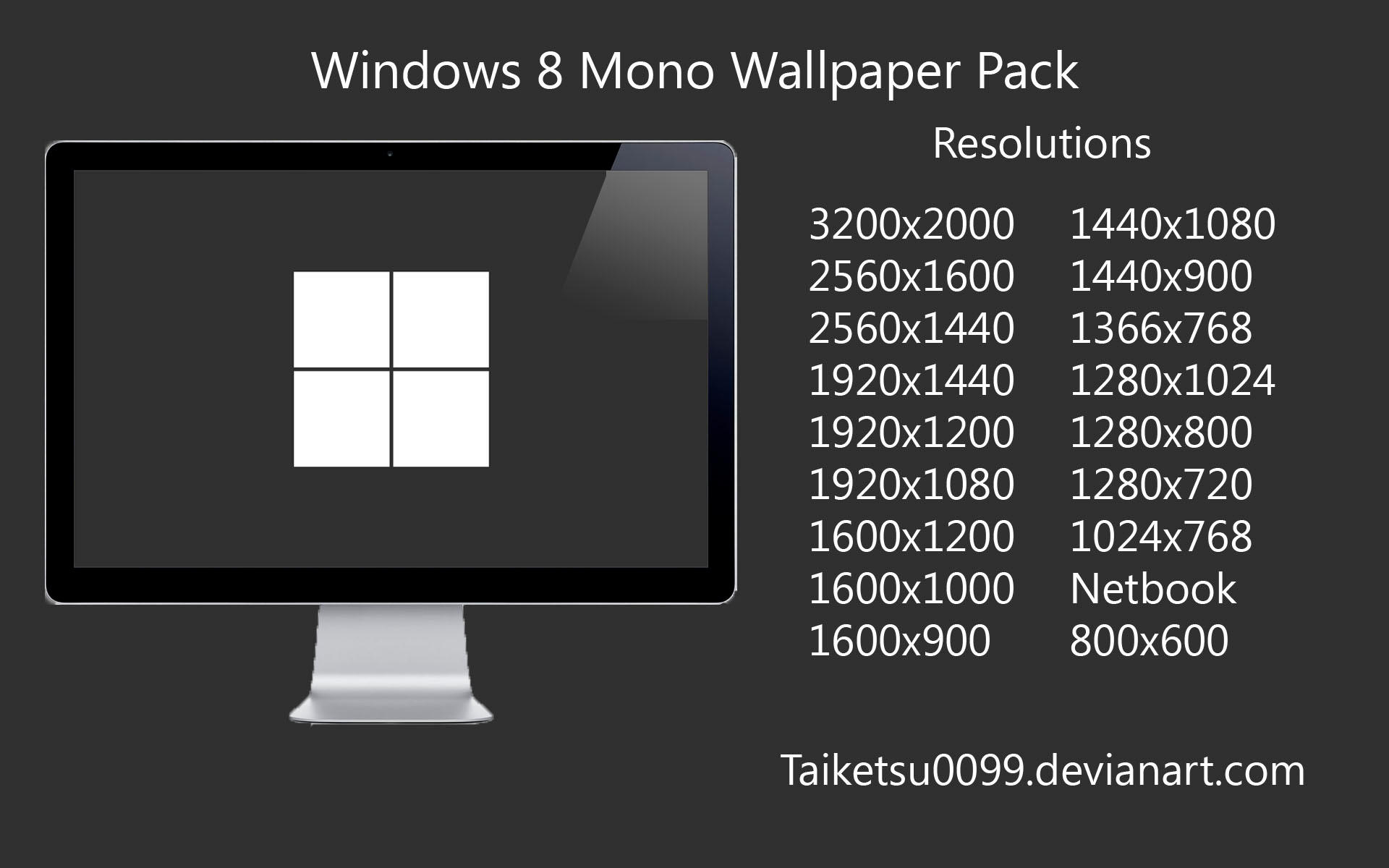 Windows 8 Mono Wallpaper Pack by Taiketsu0099 by Taiketsu0099