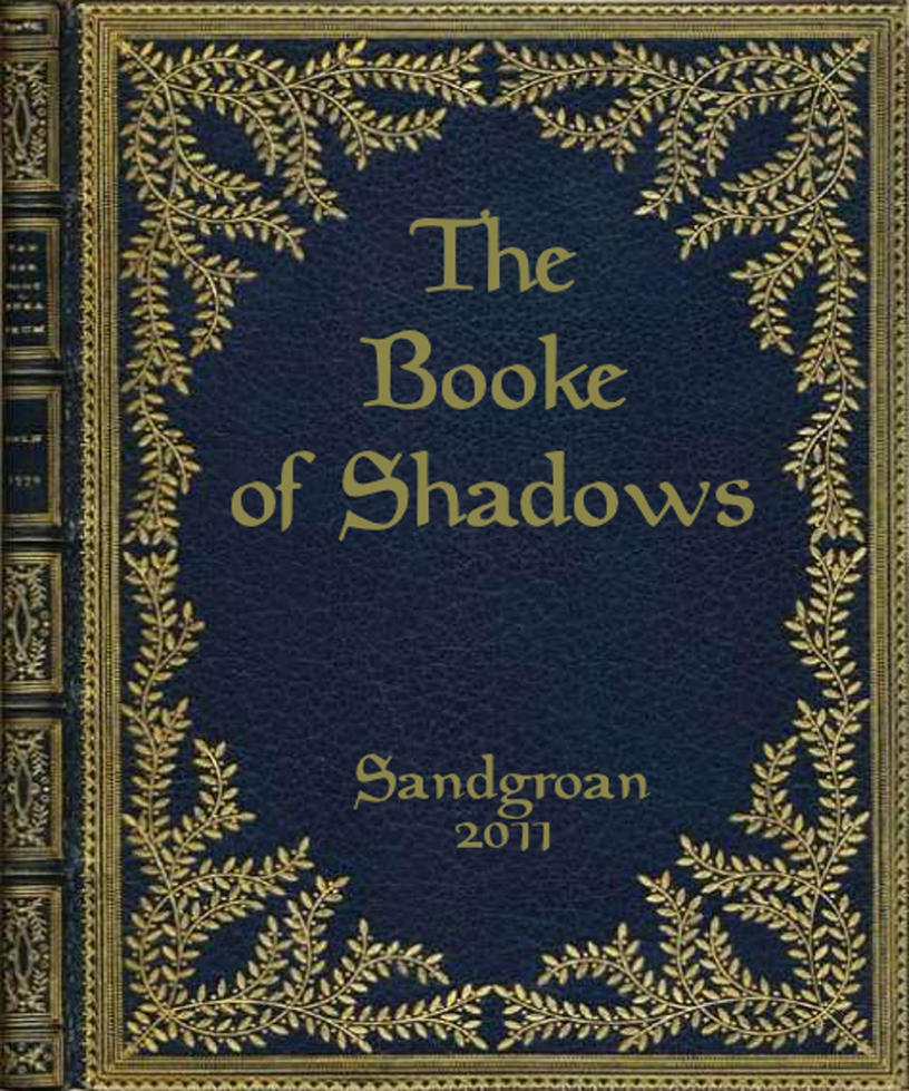 the booke of shadows 35 pages by sandgroan on deviantart