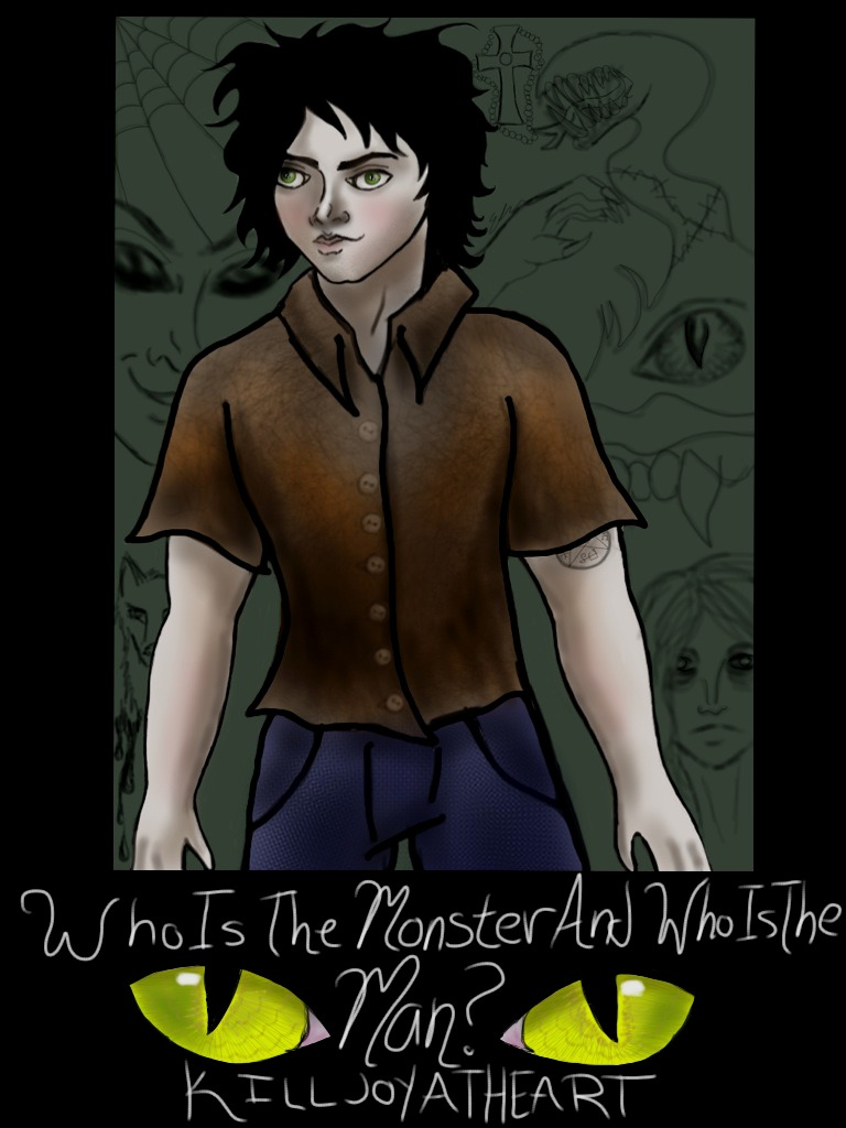 Who Is The Monster And Who Is The Man Part I By Killjoyatheart On