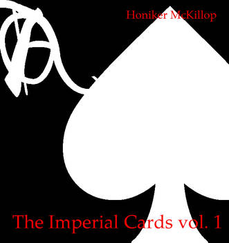 The Imperial Cards by Honiker McKillop by BlackrockLegacies