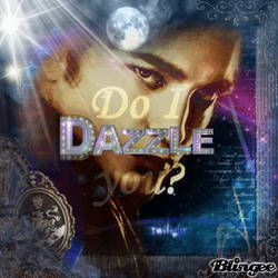 I dazzle You?