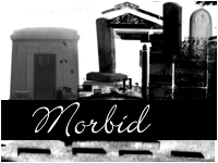Morbid by paradoxstock