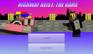 HighwayHeist: The Game by RaceProducer