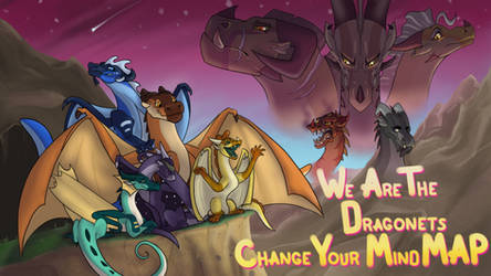 We Are the Dragonets: Change Your Mind by kayaangler