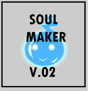 Soul Maker v.02