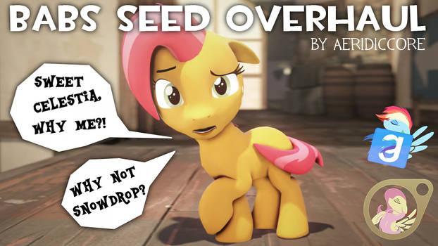 [DL] Babs Seed Overhaul