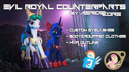 [DL] Evil Royal Counterparts by AeridicCore