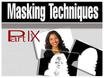 Masking for Photoshop Part IX by BarryKiddPhotography