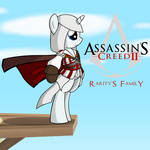 MLP Assassin's Creed 2: Rarity's Family by AZ-Derped-Unicorn