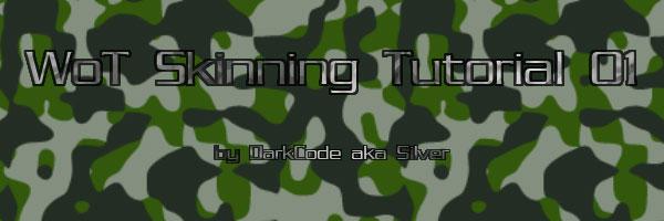 WoT Skinning Tutorial 01