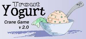 Trout Yogurt Crane Game