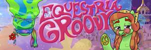 Equestria Groovy