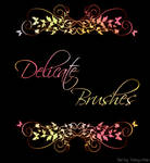 Delicate brushes