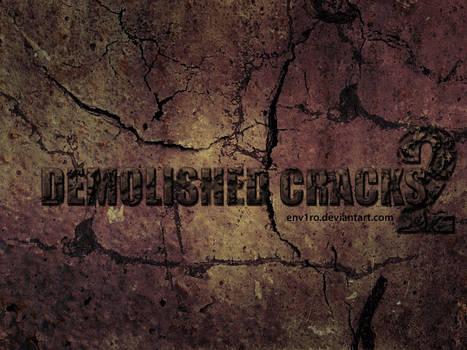 Demolished.Cracks .2.