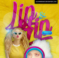 +ESTILOS: Lip and Hip by iLovemeright