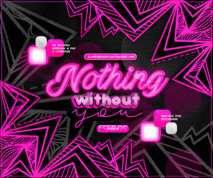 +ESTILOS: Nothing Without You by iLovemeright