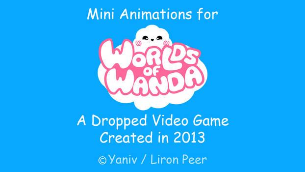 Worlds of Wanda - Mini 2D Animations n Expression