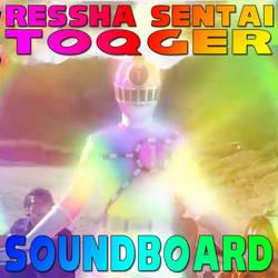 Ressha Sentai ToQger Soundboard