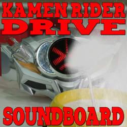 Kamen Rider Drive Soundboard 2.6