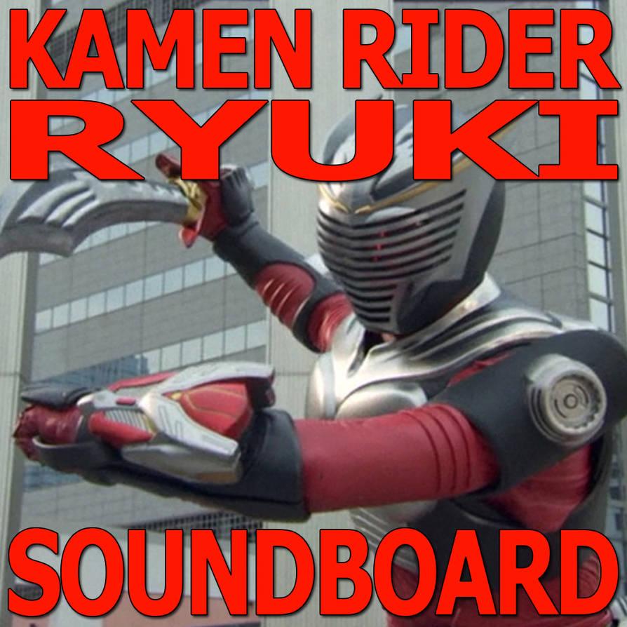 Kamen Rider Ryuki/Dragon Knight Soundboard by CometComics on