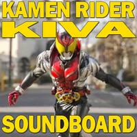 Kamen Rider Kiva Soundboard 1.1 by CometComics