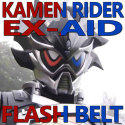 Kamen Rider Ex-Aid Flash Belt 1.032 by CometComics