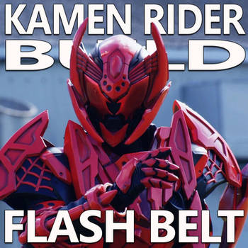 Kamen Rider Build Flash Belt 1.37 by CometComics