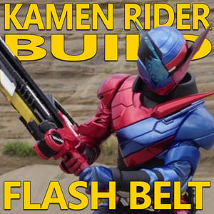 Kamen Rider Build Flash Belt 1.6