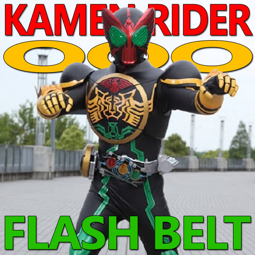 Kamen Rider OOO Flash Belt 1 123 by CometComics on DeviantArt