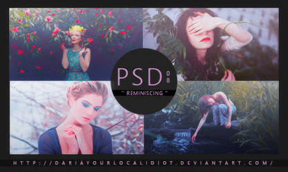 08 | PSD COLOURING | REMINISCING by dariayourlocalidiot