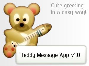 Teddy Message App by LoversHorizon