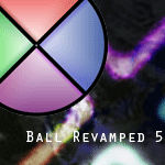 Ball Revamped 5: Synergy