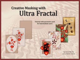 Creative Masking with Ultra Fractal Tutorial by Velvet--Glove