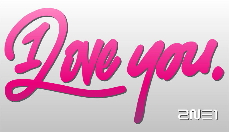 2NE1's 'I Love You' Logo by capsvini on DeviantArt