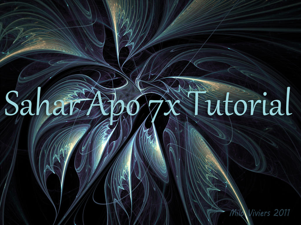 Sahar Tutorial for Apo 7X by Epogh