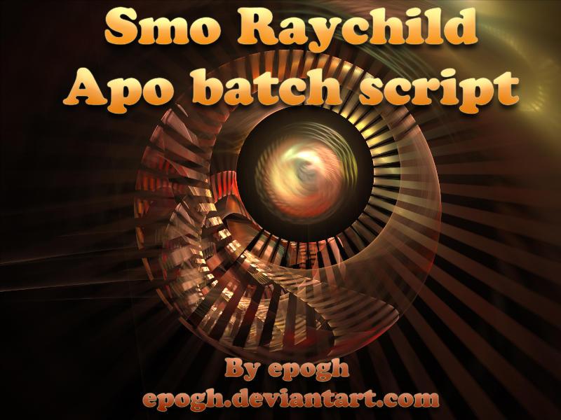 Smo Raychild Apo script by Epogh