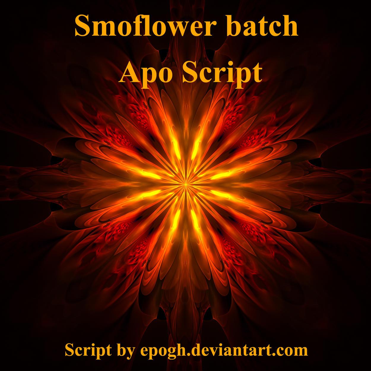 Smoflower Apo script by Epogh