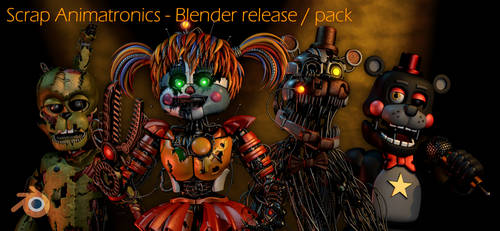 FFPS | Scrap Animatronics - Blender Release / Pack by LazyThePotato