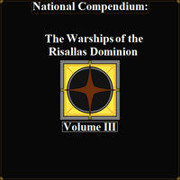 The Compendium of Warships -Risallas Dominion
