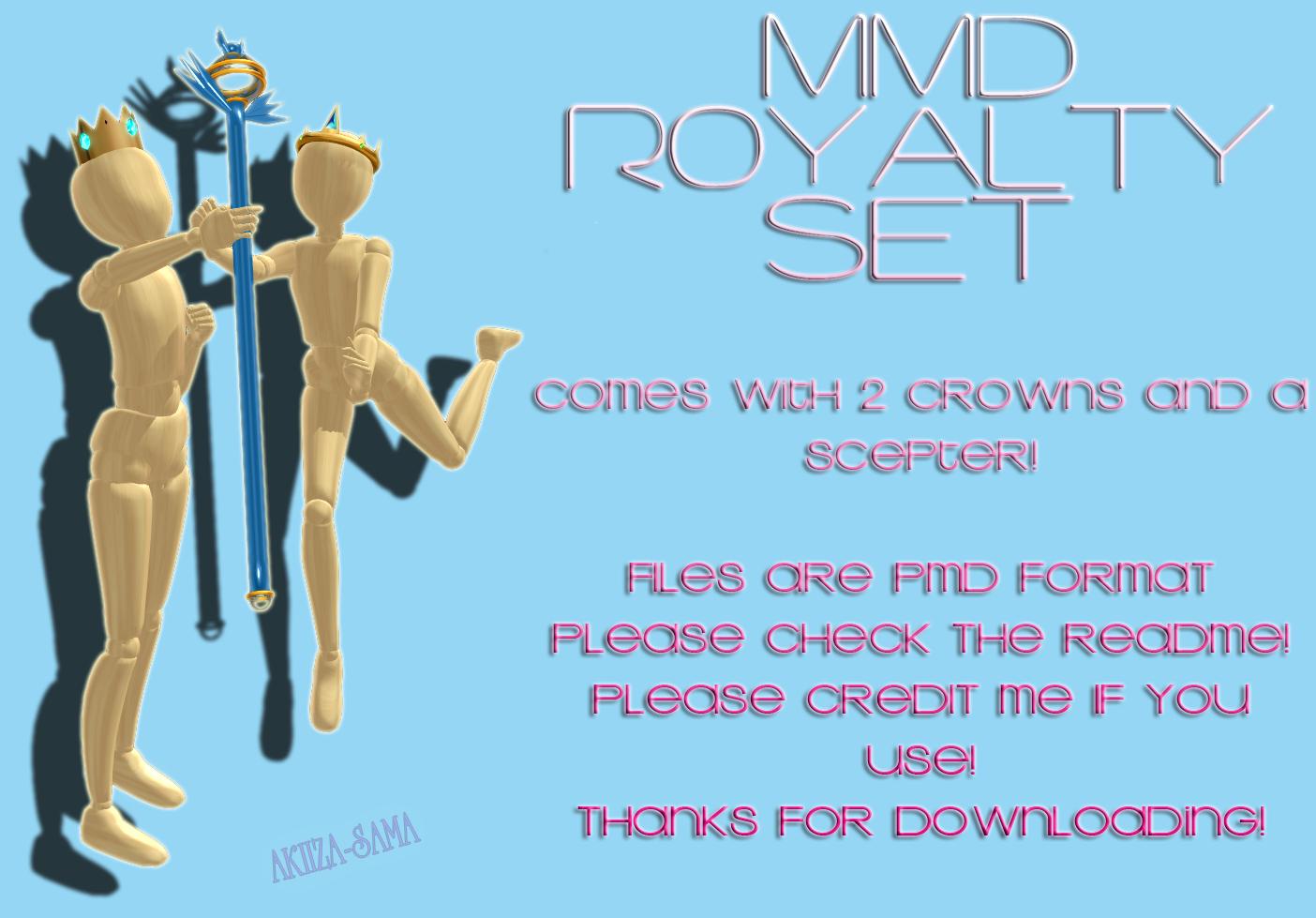 MMD Royalty Set Download -updated by Akiiza-sama